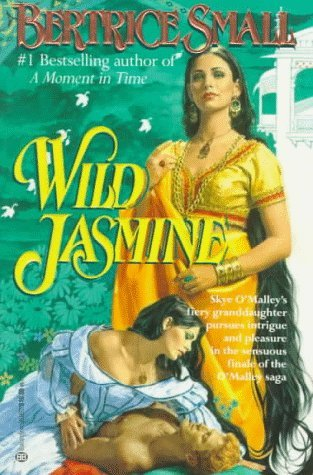 Wild Jasmine by Bertrice Small