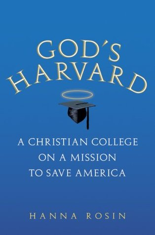 God's Harvard by Hanna Rosin