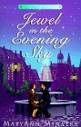 Jewel in the Evening Sky (Legacy of Honor #2)