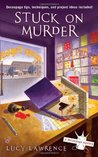 Stuck on Murder (A Decoupage Mystery, #1)