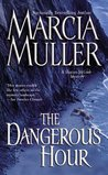 The Dangerous Hour (Sharon McCone, #23)