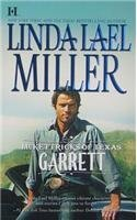 Garrett (McKettricks of Texas, #2) by Linda Lael Miller