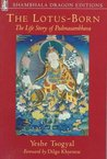 The Lotus-Born: The Life Story of Padmasambhava