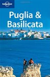 Lonely Planet Puglia & Basilicata (Regional Travel Guide)