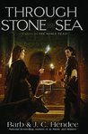 Through Stone and Sea (Noble Dead, Series 2, #2)