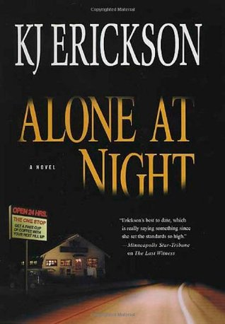 Alone at Night by K.J. Erickson
