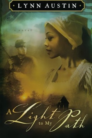 A Light to My Path by Lynn Austin