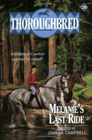 Melanie's Last Ride (Thoroughbred, #29)