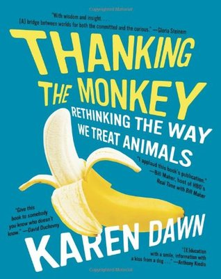 Thanking the Monkey by Karen Dawn