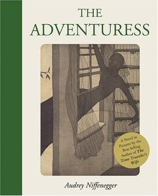 The Adventuress by Audrey Niffenegger