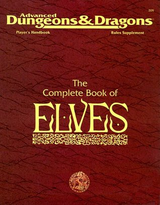 The Complete Book of Elves (Advanced Dungeons & Dragons, Play... by Colin McComb