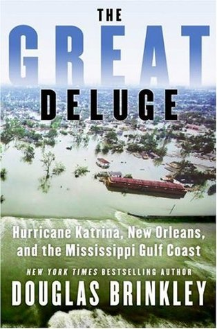 The Great Deluge by Douglas G. Brinkley