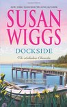 Dockside (Lakeshore Chronicles, #3)