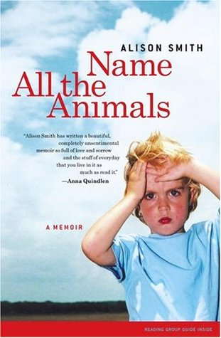 Name All the Animals by Alison Smith