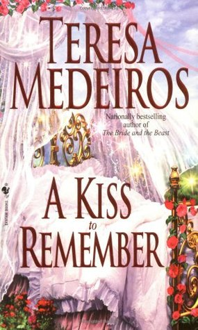 A Kiss to Remember by Teresa Medeiros
