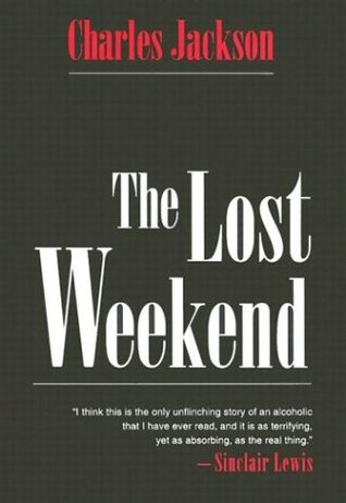 The Lost Weekend by Charles Jackson