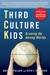 Third Culture Kids by David C. Pollock