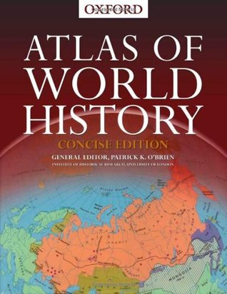 Philip's Atlas of World History by Patrick K. O'Brien