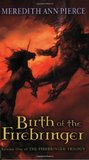 Birth of the Firebringer (Firebringer, #1)
