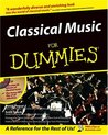 Classical Music For Dummies (For Dummies (Lifestyles Paperback))