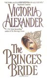 The Prince's Bride by Victoria Alexander