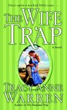 The Wife Trap (The Trap Trilogy, #2)