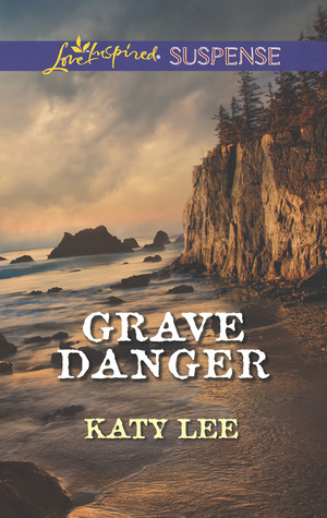 Grave Danger by Katy Lee