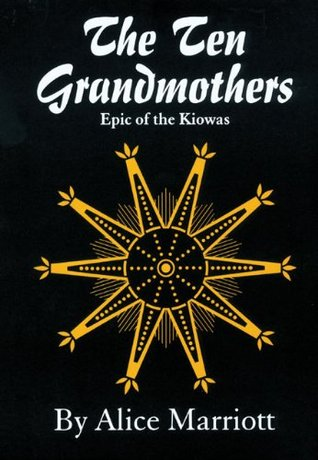The Ten Grandmothers by Alice Lee Marriott