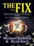 The Fix by Michael Balkind