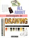 All About Techniques in Drawing (All about Techniques: Art)