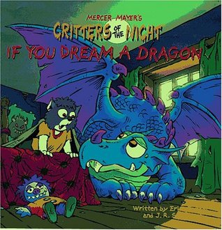 If You Dream a Dragon by John R. Sansevere