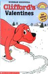 Clifford's Valentines by Norman Bridwell
