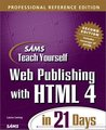 Sams Teach Yourself Web Publishing with HTML 4 in 21 Days, Professional Reference Edition (Teach Yourself -- Days)