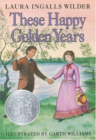 These Happy Golden Years (Little House #8)
