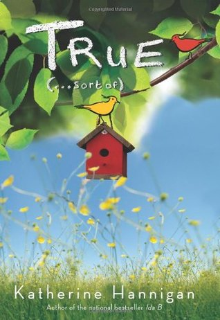 True by Katherine Hannigan