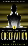 Observation (Doctor Dom Volume 2)