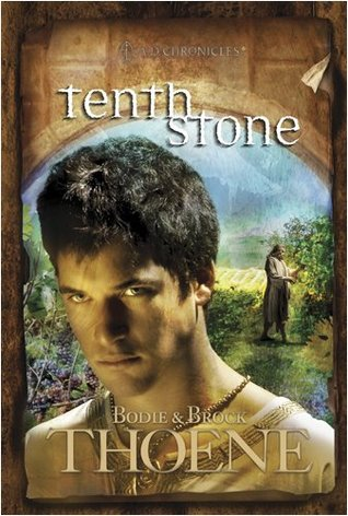 Tenth Stone by Bodie Thoene