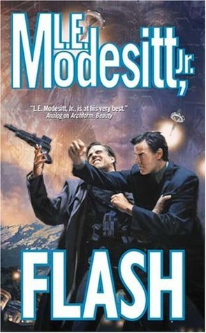 Flash by L.E. Modesitt Jr.