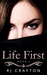 Life First by R.J. Crayton