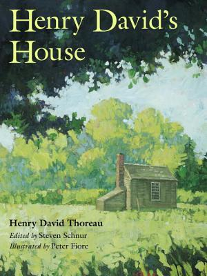 Henry David's House by Henry David Thoreau