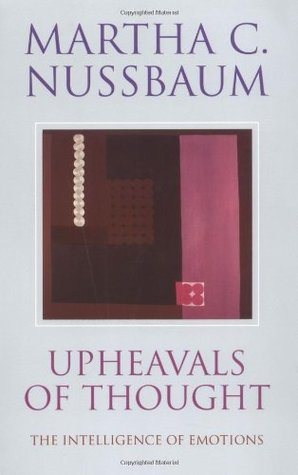 Upheavals of Thought by Martha C. Nussbaum