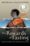 The Rewards of Fasting by Mike Bickle