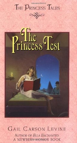 The Princess Test by Gail Carson Levine