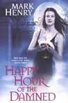 Happy Hour of the Damned (Amanda Feral, #1)