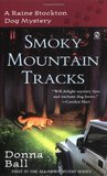 Smoky Mountain Tracks (Raine Stockton Dog Mysteries, #1)