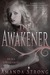 The Awakener by Amanda  Strong