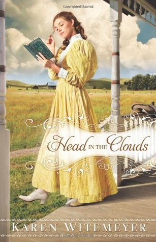Head in the Clouds by Karen Witemeyer