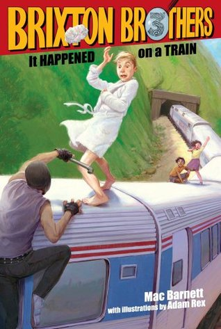 It Happened on a Train (Brixton Brothers, #3)