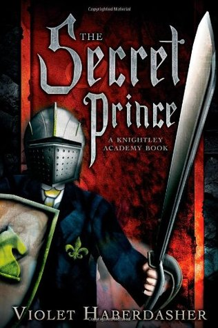 The Secret Prince by Violet Haberdasher