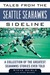Tales from the Seattle Seahawks Sideline: A Collection of the Greatest Seahawks Stories Ever Told